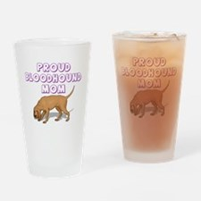 Proud Bloodhound Mom Drinking Glass