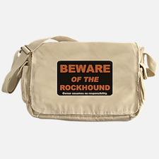 Beware / Rockhound Messenger Bag