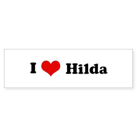 I Love Hilda Bumper Sticker