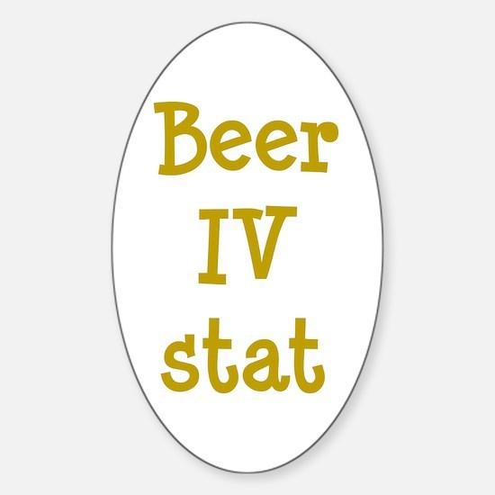 Beer IV stat Sticker (Oval)