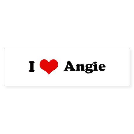 I Love Angie Bumper Sticker