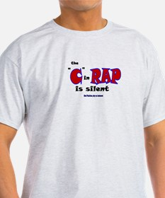 "The ""C"" in RAP is Silent Grey T-Shirt"