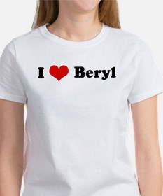 I Love Beryl Women's T-Shirt