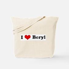 I Love Beryl Tote Bag