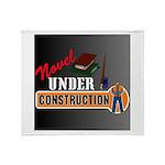 Novel Under Construction Throw Blanket