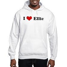 I Love Ellie Hoodie