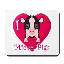 I Love Micro Pigs Mousepad