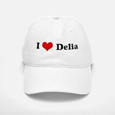 I Love Delia Baseball Baseball Cap