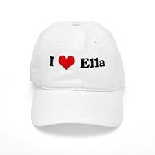 I Love Ella Baseball Cap