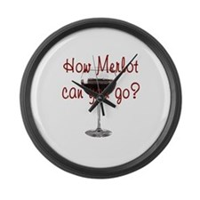 How Merlot Can You Go Large Wall Clock