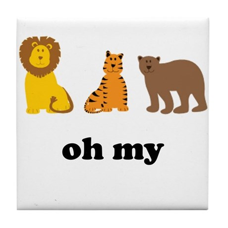 Lions Tigers Bears Oh My Tile Coaster