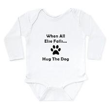 Hug The Dog Long Sleeve Infant Bodysuit