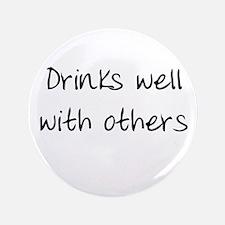 "Drinks Well 3.5"" Button"