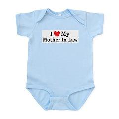 I love my Mother In Law Infant Bodysuit