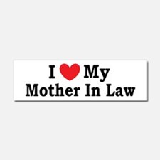 I love my Mother In Law Car Magnet 10 x 3