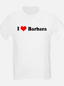 I Love Barbara Kids T-Shirt
