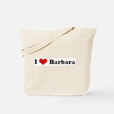 I Love Barbara Tote Bag