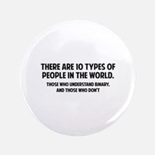 "10 types of people 3.5"" Button"