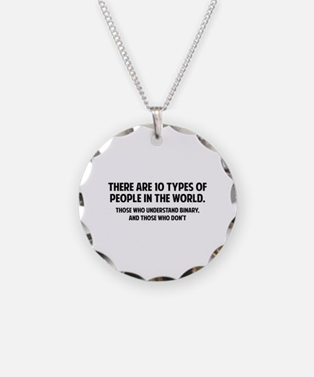 10 types of people Necklace