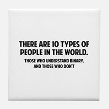 10 types of people Tile Coaster