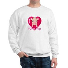 I Love Micro Pigs Sweatshirt