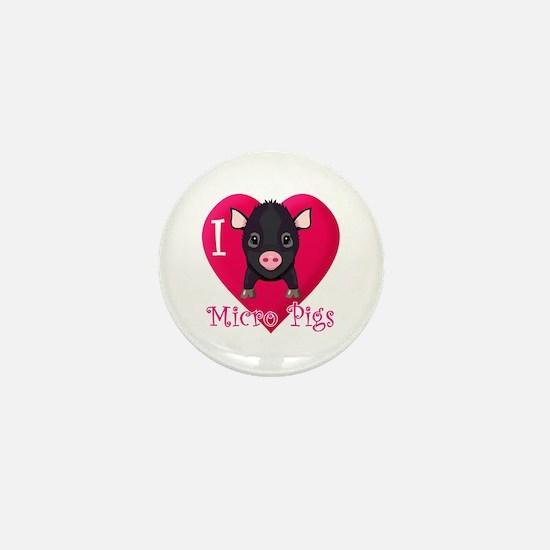 I Love Micro Pigs Mini Button