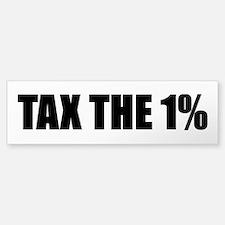 Tax the 1% Bumper Bumper Sticker