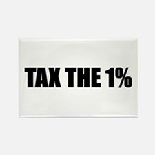 Tax the 1 Percent Rectangle Magnet