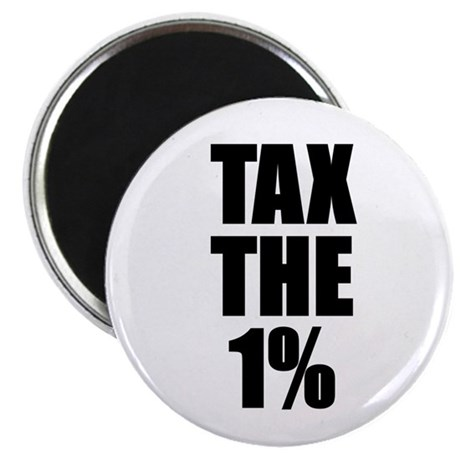 "Tax the 1% 2.25"" Magnet (10 pack)"