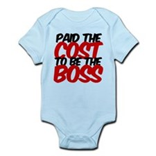 paid the cost boss Infant Bodysuit