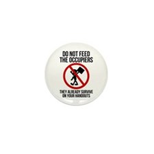 Do Not Feed Occupiers Mini Button (10 pack)