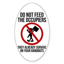 Do Not Feed Occupiers Decal