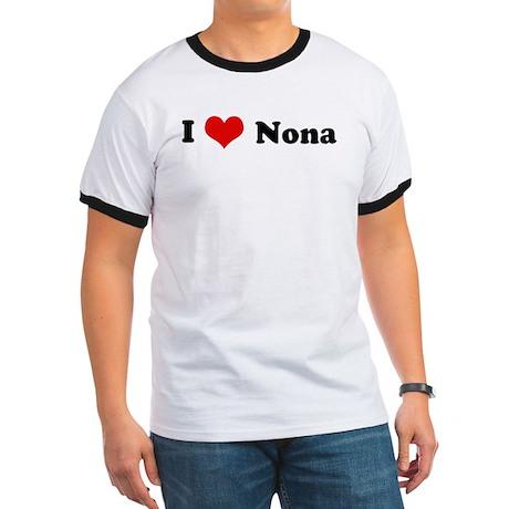 I Love Nona Ringer T