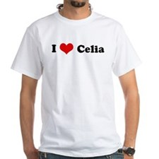 I Love Celia Shirt