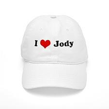 I Love Jody Baseball Cap