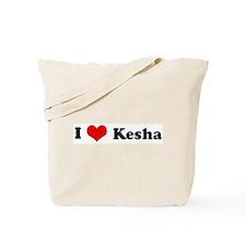 I Love Kesha Tote Bag