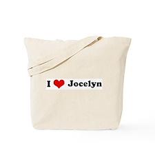 I Love Jocelyn Tote Bag