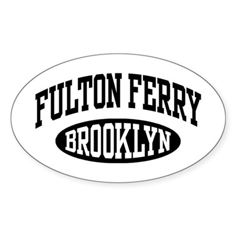 Fulton Ferry Brooklyn Sticker (Oval)