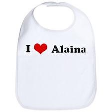 I Love Alaina Bib