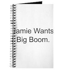 Jamie Wants Big Boom Journal