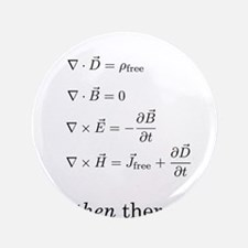 """Maxwell's Equations 3.5"""" Button"""