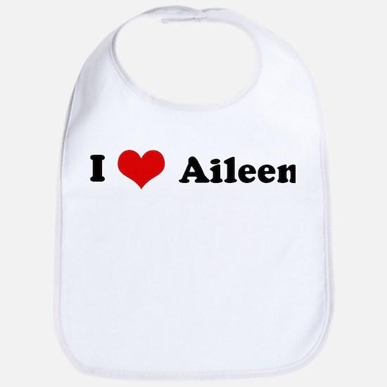 I Love Aileen Bib