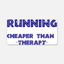 Running: Cheaper than therapy Aluminum License Pla