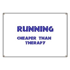 Running: Cheaper than therapy Banner