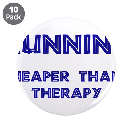 "Running: Cheaper than therapy 3.5"" Button (10"