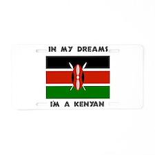 In my dreams I'm a Kenyan Aluminum License Plate