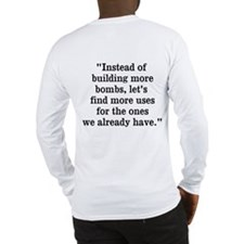 """Deep Thoughts (2-sided): """"Bombs"""" Long Sleeve T-Shi"""