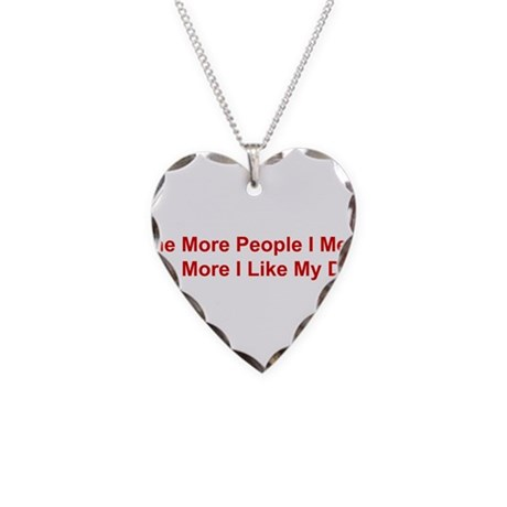The More I Like My Dog Necklace Heart Charm