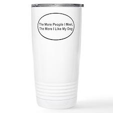 The More I Like My Dog Travel Mug