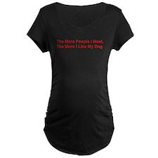 The More I Like My Dog T-Shirt